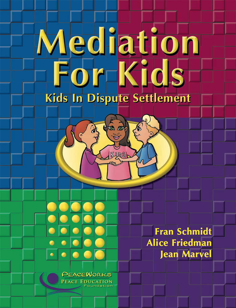 Grades 4-8: Mediation for Kids