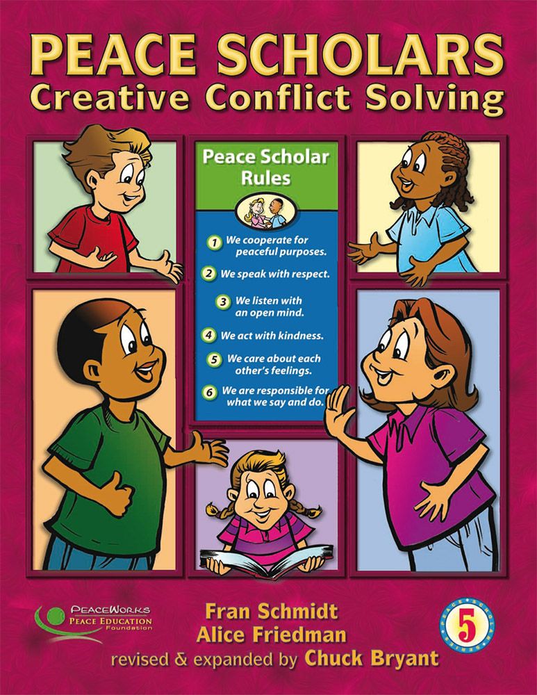 Grade 5: Peace Scholars: Creative Conflict Solving