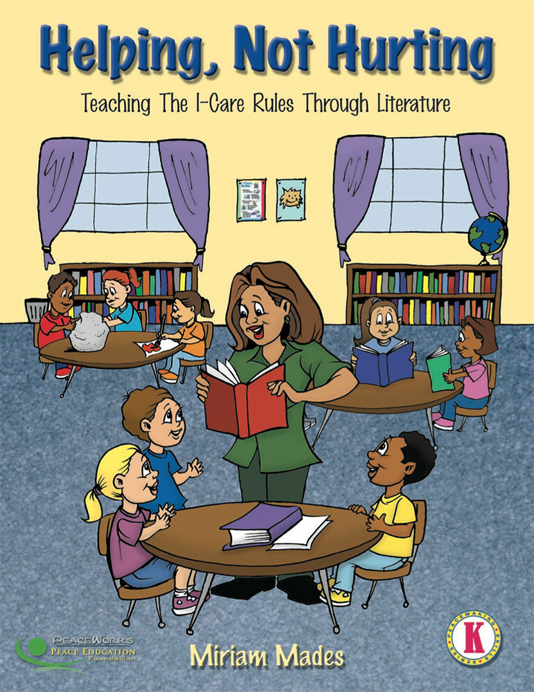 Helping, Not Hurting - Teaching The I-Care Rules Through Literature, Kindergarten