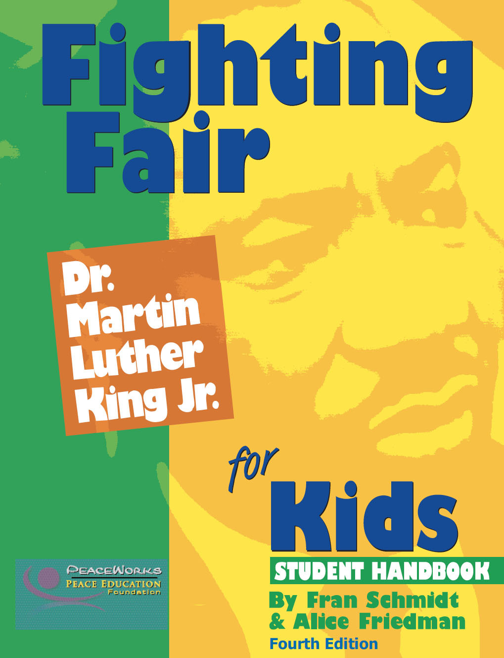 Fighting Fair: Dr. Martin Luther King, Jr. for Kids, Grades 4-8