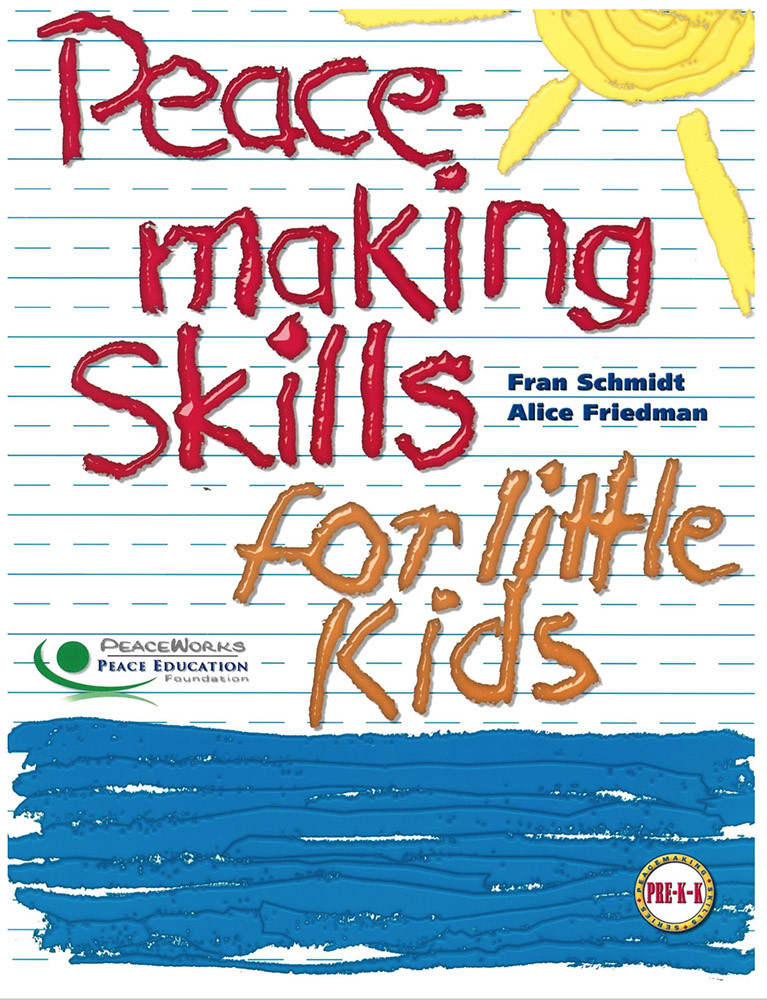 Peacemaking Skills for Little Kids, PreK/K