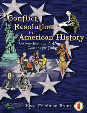 Conflict Resolution In American History, Grade 8