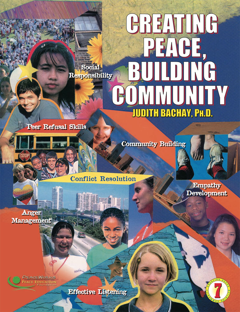 Grade 7: Creating Peace, Building Community