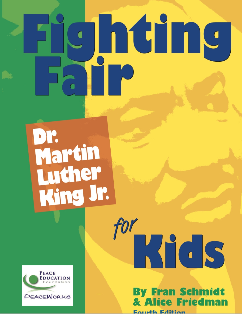 Grades 4-8: Fighting Fair: Dr. Martin Luther King, Jr. for Kids