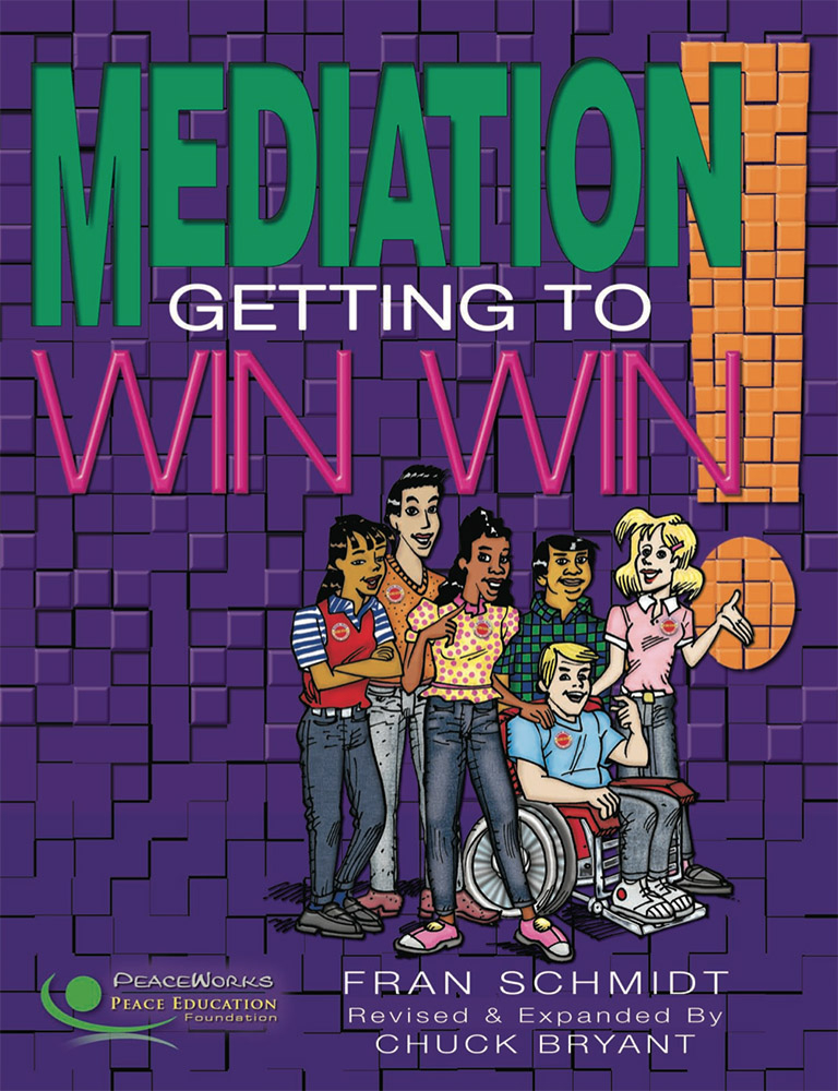 Grades 8-12: Mediation: Getting to WinWin!
