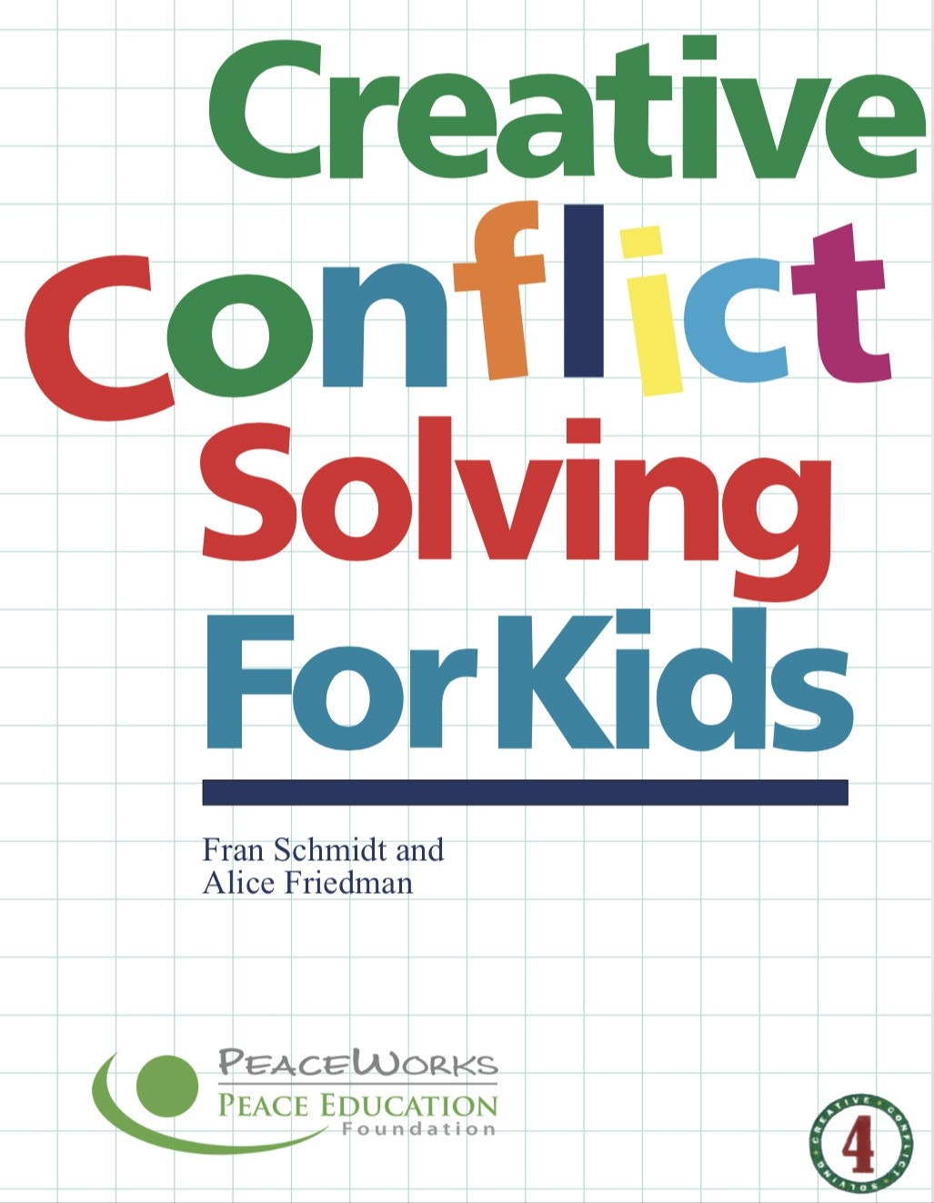 Creative Conflict Solving for Kids, Grades 3-4