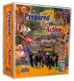 Prepared for Action: Responding to Crisis in Your School