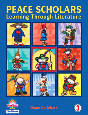 Peace Scholars: Learning Through Literature, Grade 3